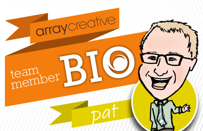 Array Creative Team Member Bio Pat