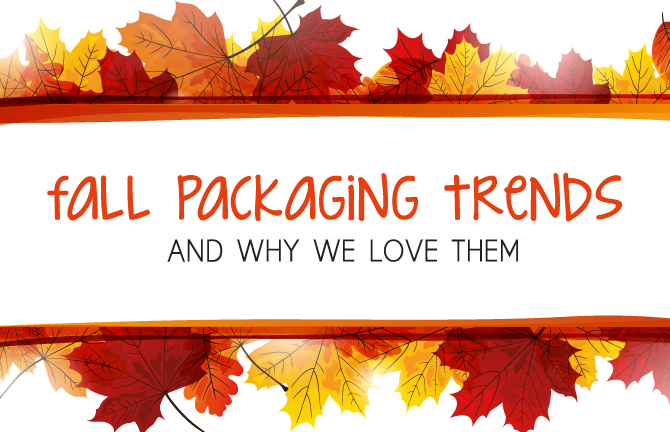 Array Creative Fall Packaging Trends and Why We Love Them