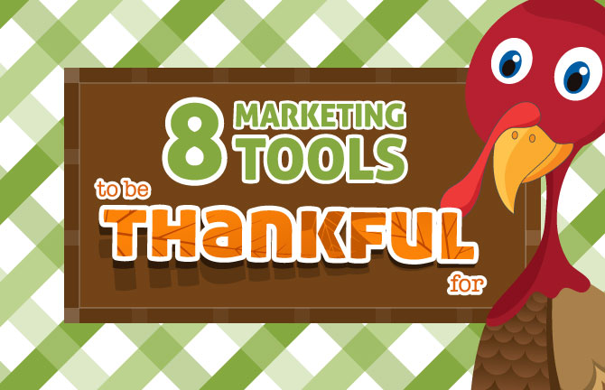 Array creative 8 Marketing Tools to be Thankful for