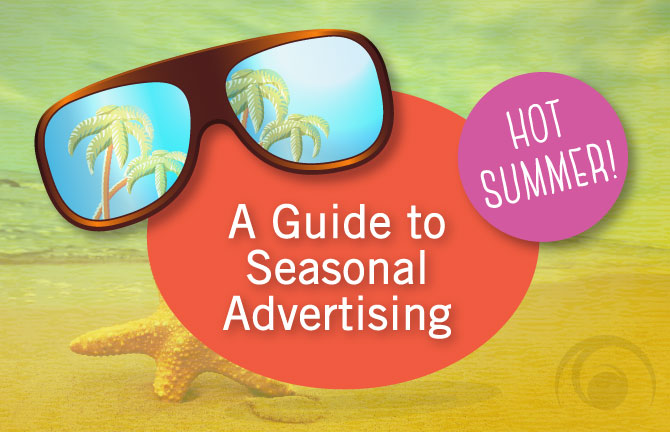 Array Creative's guide to seasonal advertising, featuring a beach scene with sunglasses and palm trees
