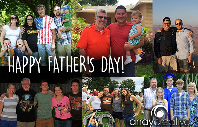 Happy Father's Day from Array Creative collage